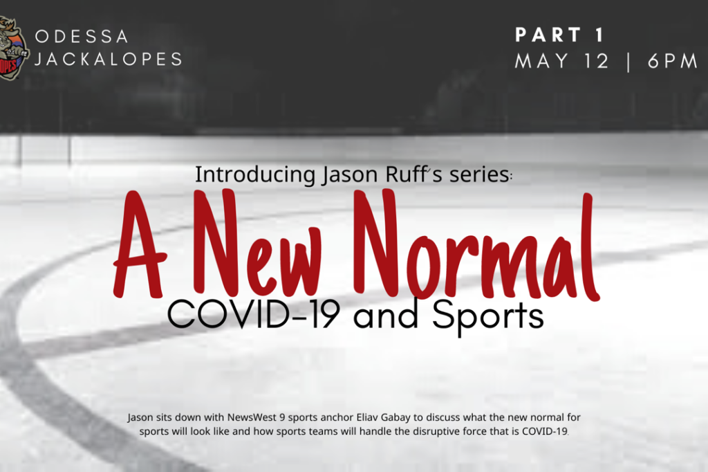 A New Normal Covid 19 And Sports Part 1 Odessa Jackalopes